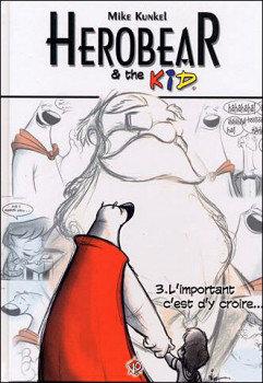 HEROBEAR & THE KID T01 L'HERITAGE
