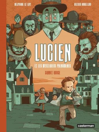LUCIEN ET LES MYSTERIEUX PHENOMENES - T02 - GRANIT ROUGE