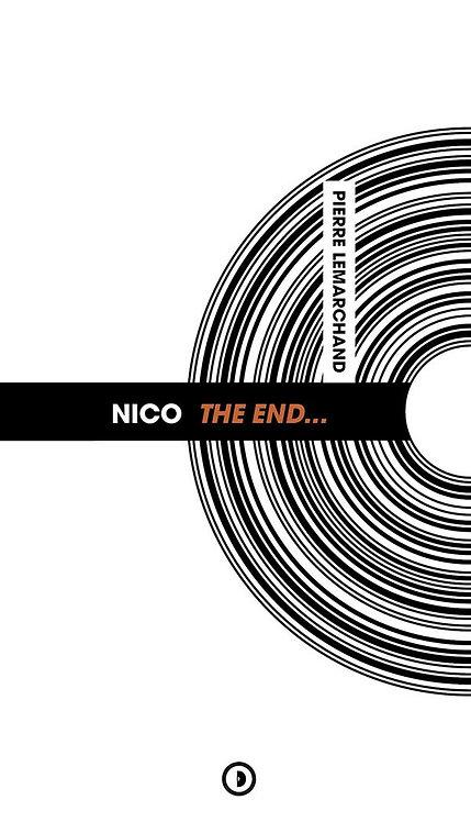 NICO THE END...