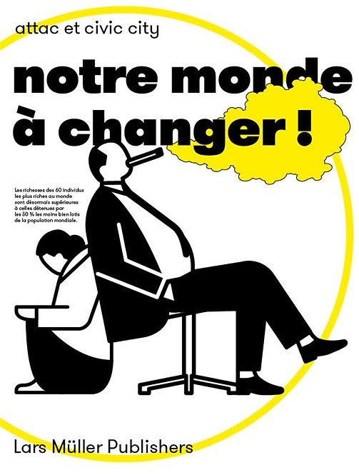 NOTRE MONDE A CHANGER ! /FRANCAIS