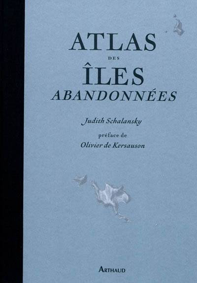 ATLAS DES ILES ABANDONNEES