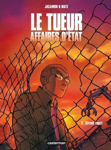 LE TUEUR - AFFAIRES D'ETAT - T02 - CIRCUIT COURT