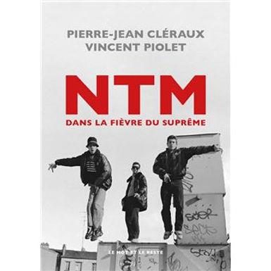 NTM - DANS LA FIEVRE DU SUPREME