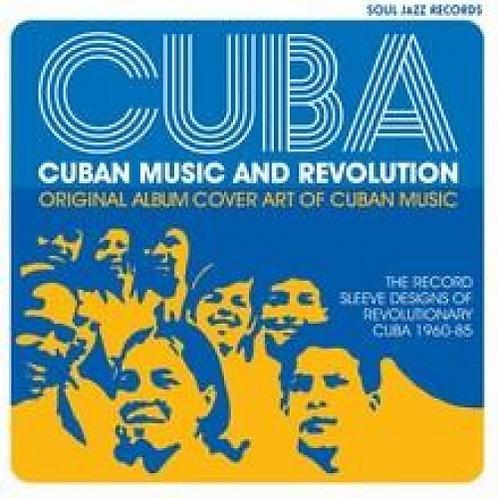 CUBA : MUSIC AND REVOLUTION