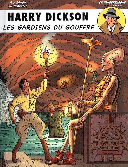 HARRY DICKSON T9 - LES GARDIENS DU GOUFFRE