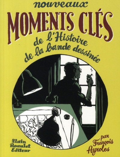 NOUVEAUX MOMENTS CLES DE L'HISTOIRE DE LA BANDE DESSINEE