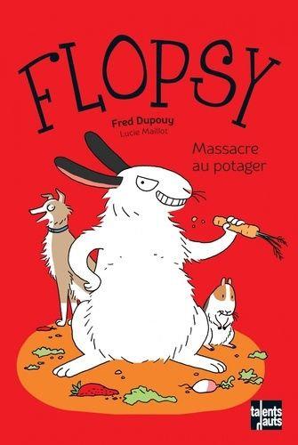 FLOPSY - MASSACRE AU POTAGER