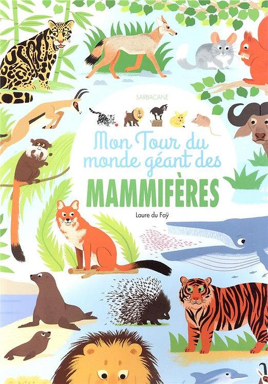 MON TOUR DU MONDE GEANT DES MAMMIFERES