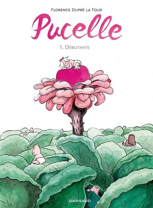 PUCELLE - T01 - PUCELLE - DEBUTANTE