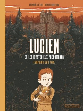 LUCIEN ET LES MYSTERIEUX PHENOMENES - T01 - L'EMPREINTE DE H. PRICE