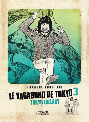 LE VAGABOND DE TOKYO 3 - TOKYO LULLABY