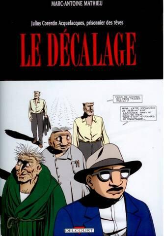JULIUS CORENTIN ACQUEFACQUES T06 - LE DECALAGE