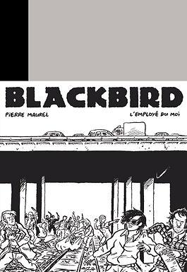 BLACKBIRD - NOUVELLE EDITION