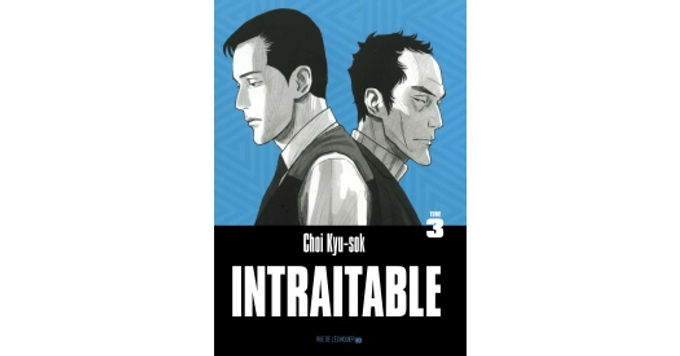 INTRAITABLE  TOME 3
