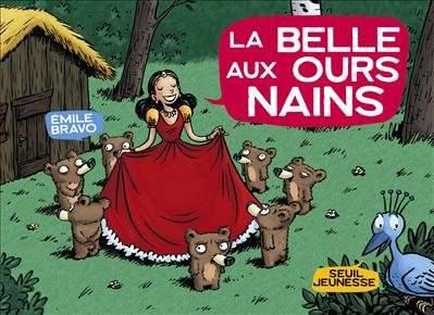 LA BANDE DES PETITS - LA BELLE AUX OURS NAINS