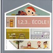 1. 2. 3... ECOLE ! (COLL. LES MAISONS DE LEON)