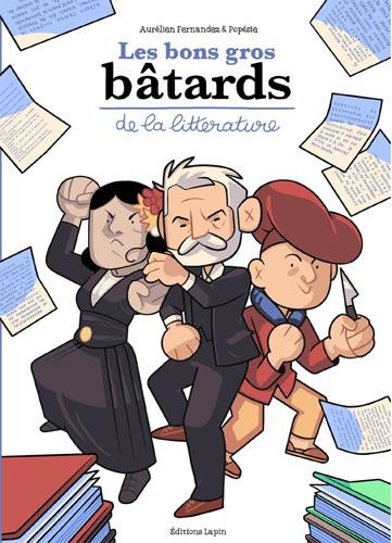 BONS GROS BATARDS DE LA LITTERATURE (LES)