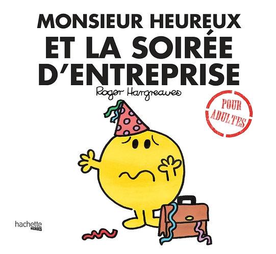 MONSIEUR HEUREUX ET LA FETE D'ENTREPRISE