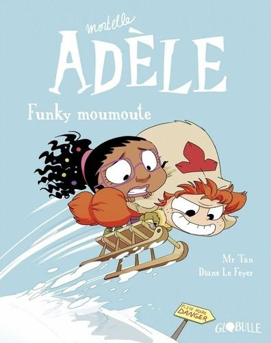 MORTELLE ADELE  TOME 15 - FUNKY MOUMOUTE