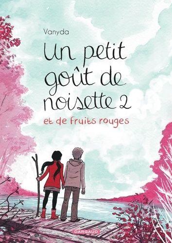 UN PETIT GOUT DE NOISETTE - TOME 2