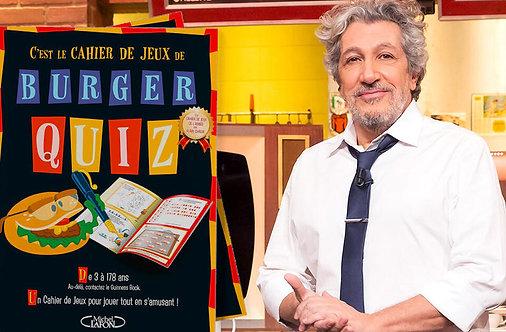 BURGER QUIZ - LE CAHIER DE JEUX