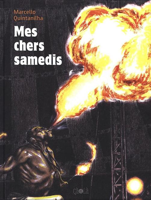 MES CHERS SAMEDIS