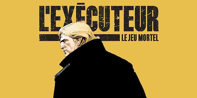 L' EXECUTEUR - LE JEU MORTEL
