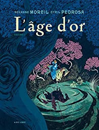 L'AGE D'OR - TOME 1