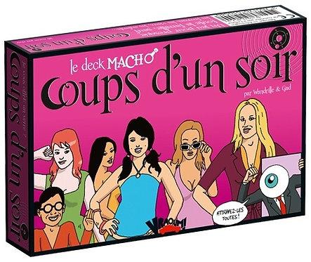COUPS D'UN SOIR - LE DECK MACHO (JEU DE CARTES)