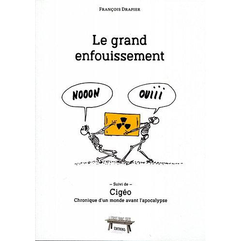 LE GRAND ENFOUISSEMENT