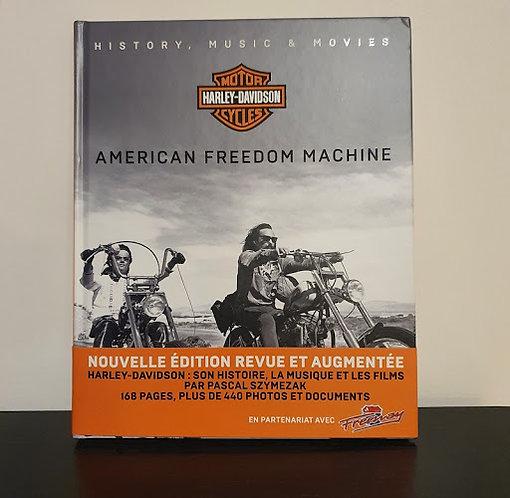 HARLEY DAVIDSON - AMERICAN FREEDOM MACHINE - HISTOIRE  MUSIQ