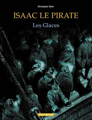 ISAAC LE PIRATE - TOME 2 - LES GLACES