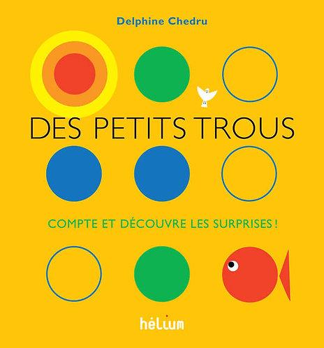 DES PETITS TROUS... - COMPTE ET DECOUVRE LES SURPRISES !