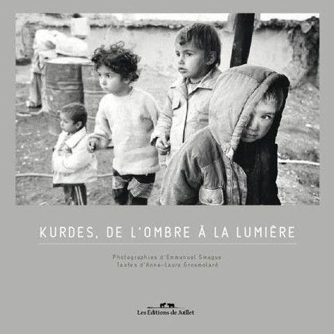KURDES  DE L'OMBRE A LA LUMIERE