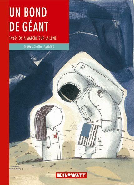 UN BOND DE GEANT - 1969  ON A MARCHE SUR LA LUNE