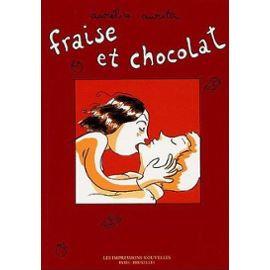 FRAISE ET CHOCOLAT  L'INTEGRALE !