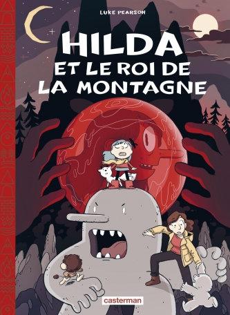 HILDA (EDITION TOILEE) - T06 - LE ROI DE LA MONTAGNE