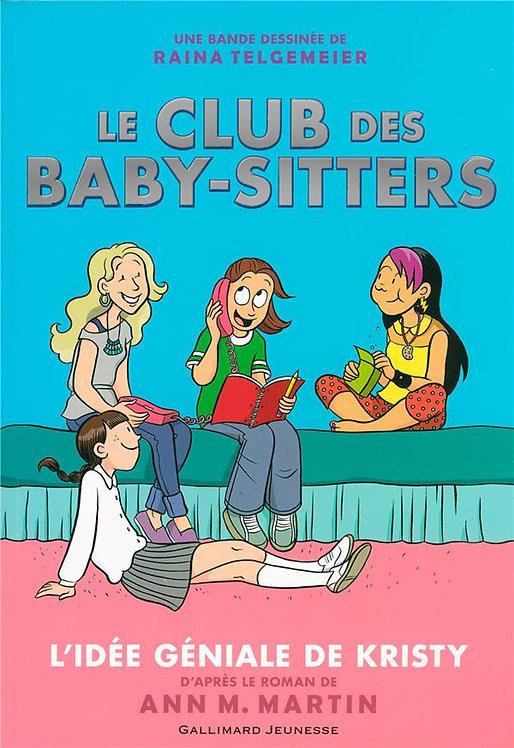 LE CLUB DES BABY-SITTERS - L'IDEE GENIALE DE KRISTY