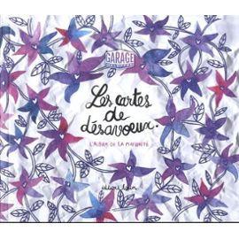 CARTES DE DESAVOEUX  L ALBUM DE LA MATURITE (LES)