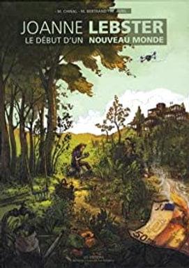 JOANNE LEBSTER - LE DEBUT D'UN NOUVEAU MONDE