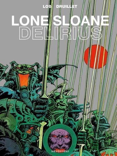 LONE SLOANE - DELIRIUS NE