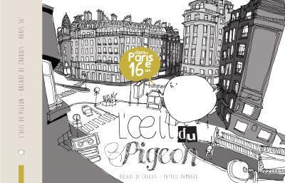 L'OEIL DU PIGEON PARIS SUD-OUEST : 16E  15E  7E ET 6E
