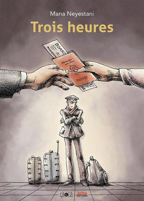 TROIS HEURES