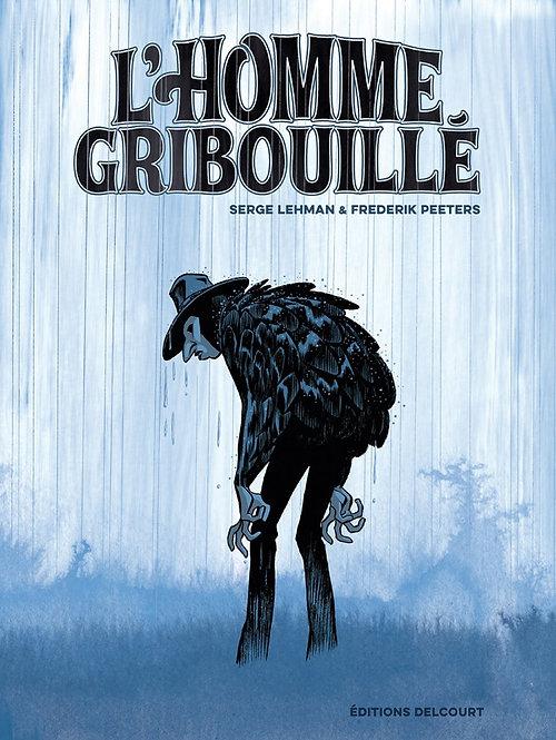 L'HOMME GRIBOUILLE