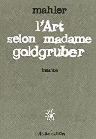 L' ART SELON MADAME GOLDGRUBER