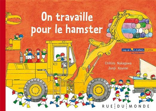 ON TRAVAILLE POUR LE HAMSTER - LES P'TITS BONZOMS