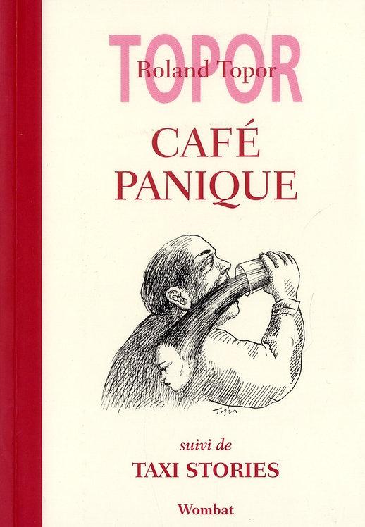 CAFE PANIQUE SUIVI DE TAXI STORIES