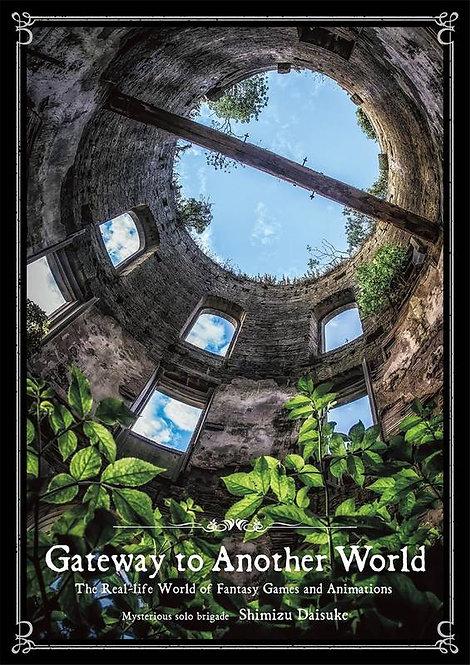 DAISUKE SHIMIZU GATEWAY TO ANOTHER WORLD /JAPONAIS
