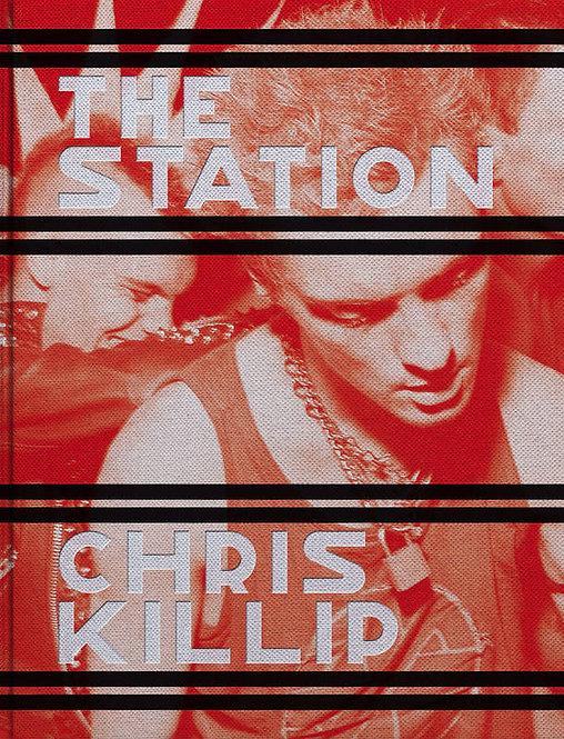CHRIS KILLIP THE STATION /ANGLAIS