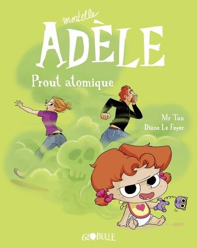 MORTELLE ADELE  TOME 14 - PROUT ATOMIQUE